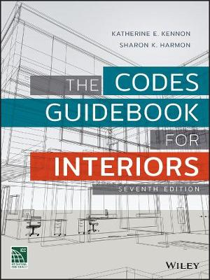 Codes Guidebook for Interiors by Katherine E. Kennon