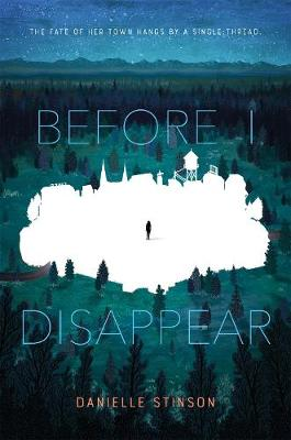 Before I Disappear by Danielle Stinson