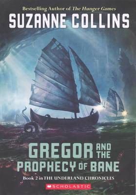 Gregor and the Prophecy of Bane book