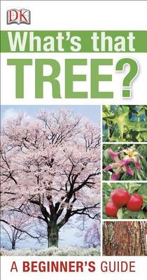 What's That Tree? by DK Publishing