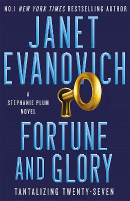 Fortune and Glory: The No.1 New York Times bestseller! by Janet Evanovich