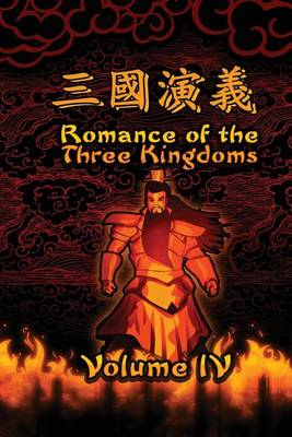 Romance of the Three Kingdoms, Vol. 4 by Luo Guanzhong
