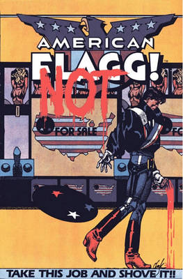 American Flagg!  v. 2 by Howard Chaykin