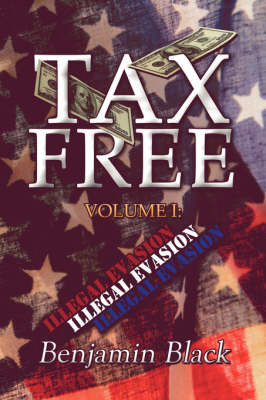 Tax Free by Benjamin Black