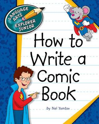 How to Write a Comic Book by Nel Yomtov