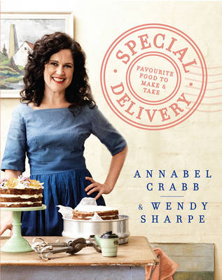 Special Delivery by Annabel Crabb