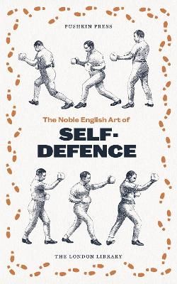 The Noble English Art of Self-Defence book