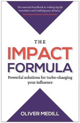 The Impact Formula by Oliver Medill