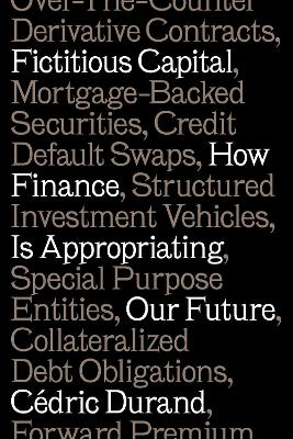 Fictitious Capital by Cedric Durand