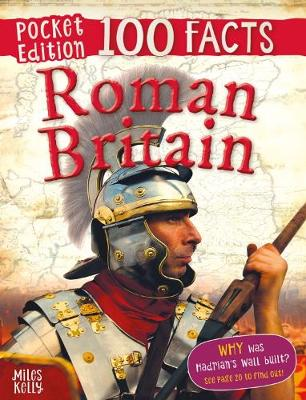100 Facts Roman Britain Pocket Edition by Philip Steele