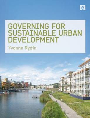 Governing for Sustainable Urban Development by Dr. Yvonne Rydin