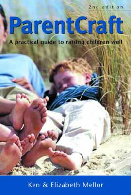 Parentcraft by Elizabeth Mellor