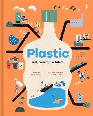 Plastic: Past, Present and Future by Eun-ju Kim