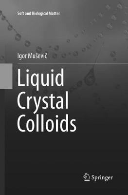 Liquid Crystal Colloids by Igor Musevic