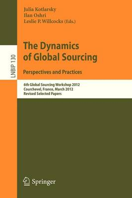 The Dynamics of Global Sourcing: Perspectives and Practices by Julia Kotlarsky