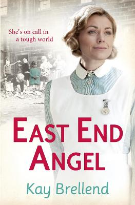 East End Angel by Kay Brellend