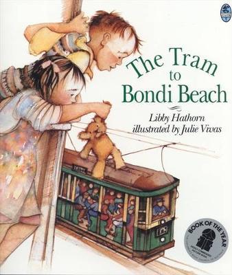 The Tram to Bondi Beach by Libby Hathorn