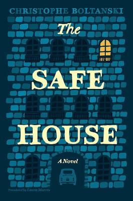 The Safe House by Christophe Boltanski