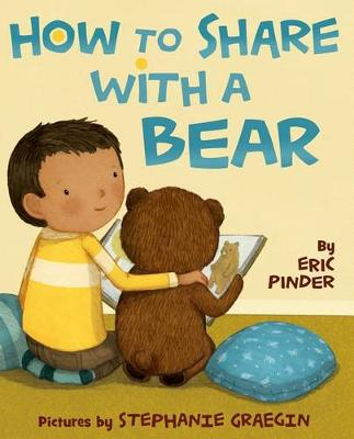 How to Share with a Bear by Eric Pinder