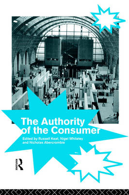The Authority of the Consumer by Russell Keat