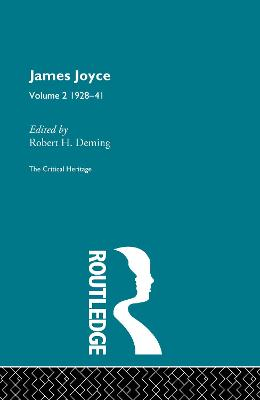James Joyce.  Volume 2: 1928-41 by Robert H. Deming