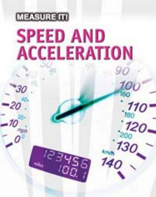 Speed and Acceleration by Barbara Somervill