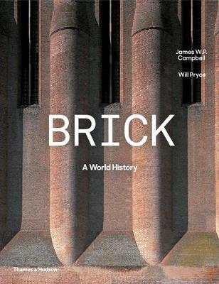 Brick by James W. P. Campbell