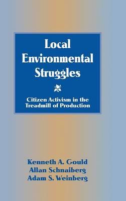 Local Environmental Struggles by Adam S. Weinberg