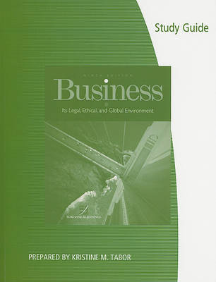 Study Guide for Jennings' Business: Its Legal, Ethical, and Global  Environment, 9th by Marianne Jennings