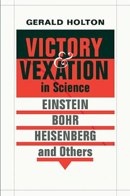 Victory and Vexation in Science book