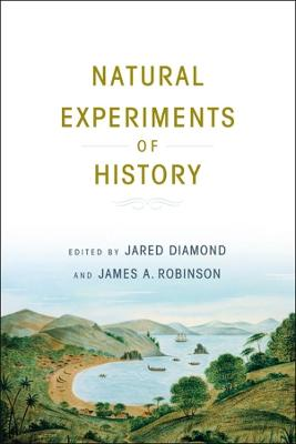 Natural Experiments of History by Jared Diamond