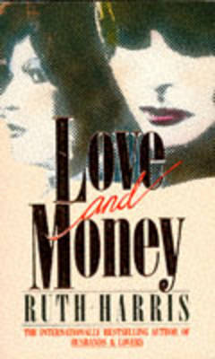 Love and Money by Ruth Harris