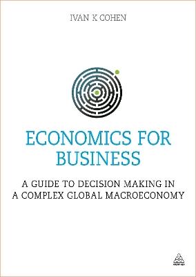 Economics for Business by Ivan K. Cohen