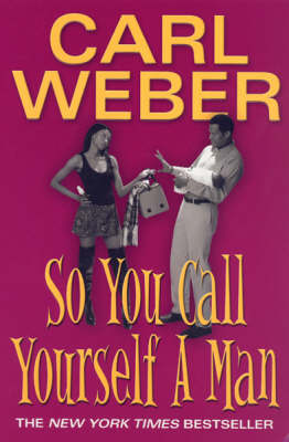 So You Call Yourself A Man book