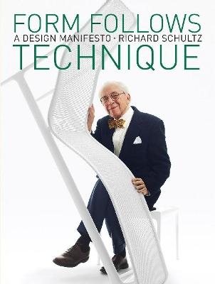 Form Follows Technique: A Design Manifesto book