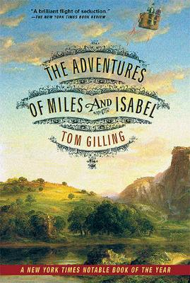 Adventures of Miles and Isabel by Tom Gilling