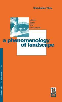 Phenomenology of Landscape by Christopher Tilley