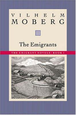 Emigrants by Vilhelm Moberg