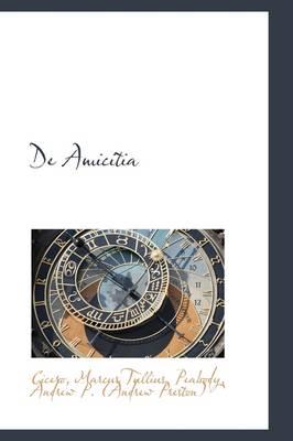 de Amicitia by Cicero Marcus Tullius