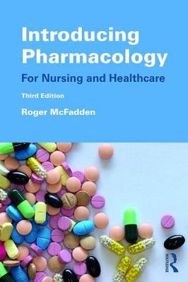 Introducing Pharmacology: For Nursing and Healthcare book