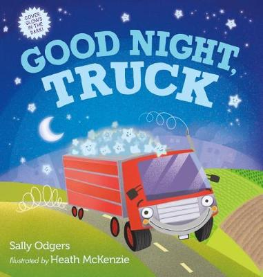 Good Night, Truck by Sally Odgers