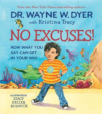 No Excuses!: How What You Say Can Get in Your Way book