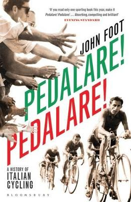 Pedalare! Pedalare! by John Foot