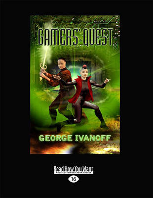 Gamers' Quest by George Ivanoff