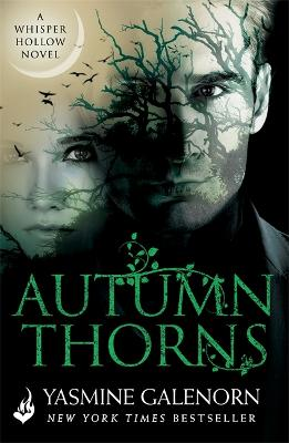 Autumn Thorns: Whisper Hollow 1 by Yasmine Galenorn