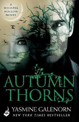 Autumn Thorns: Whisper Hollow 1 by Yasmine Galenorn