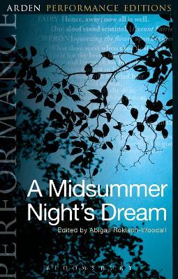 Midsummer Night's Dream: Arden Performance Editions book