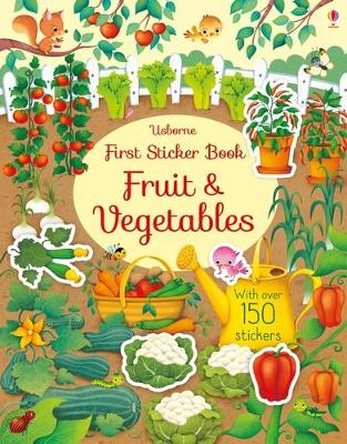 First Sticker Book Fruit and Vegetables by Hannah Watson