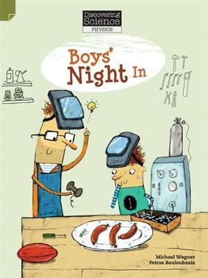 Discovering Science (Physics Middle Primary): Boys' Night In (Reading Level 27/F&P Level R) book