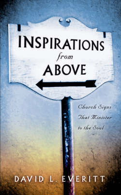 Inspirations from Above by David L Everitt